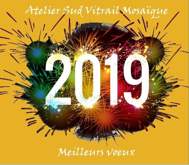 Voeux bonne année 2019 de l'atelier Sud Vitrail Moasïque